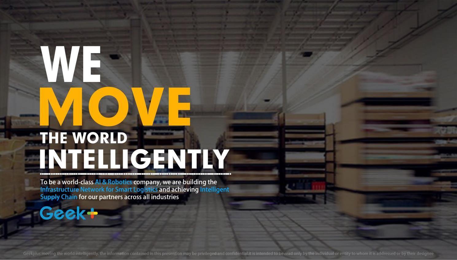 极智嘉Geek+宣布完成C1轮主力融资,领跑智能物流机器人全球化发展