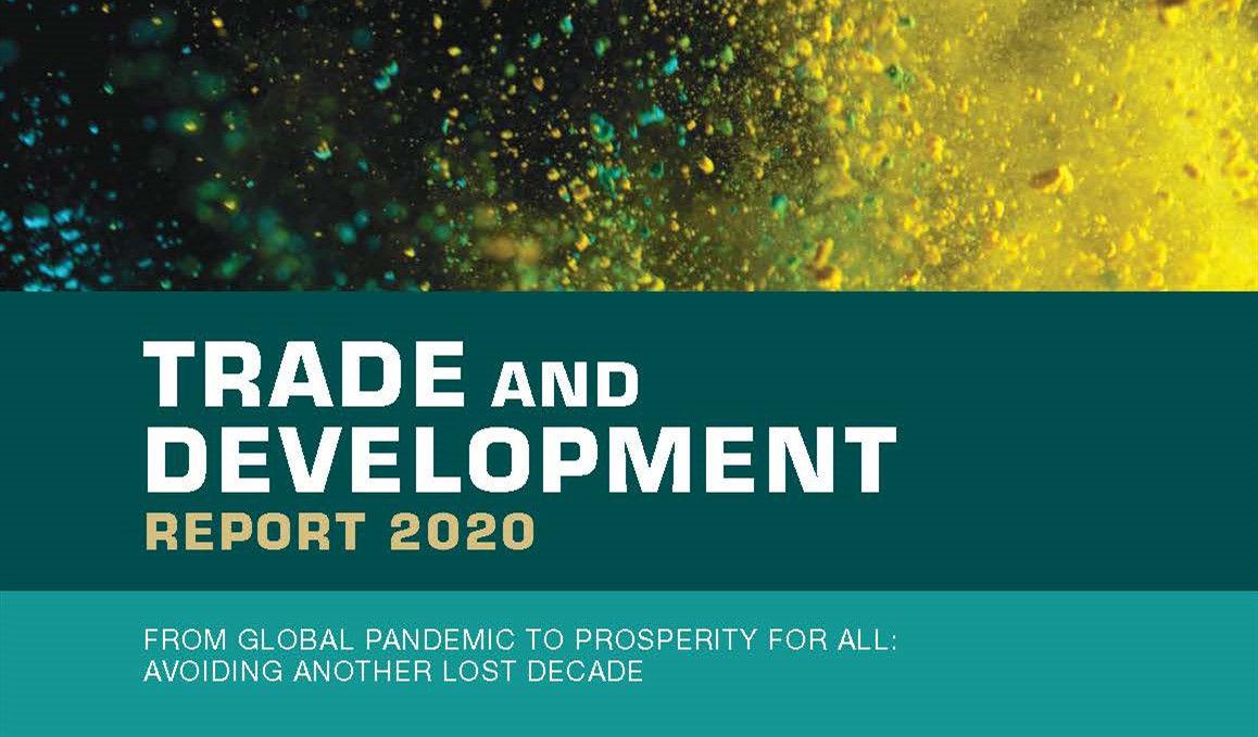 联合国贸发会:2020年世界贸易和发展报告-全球衰退,中国仍保持增长(附下载)